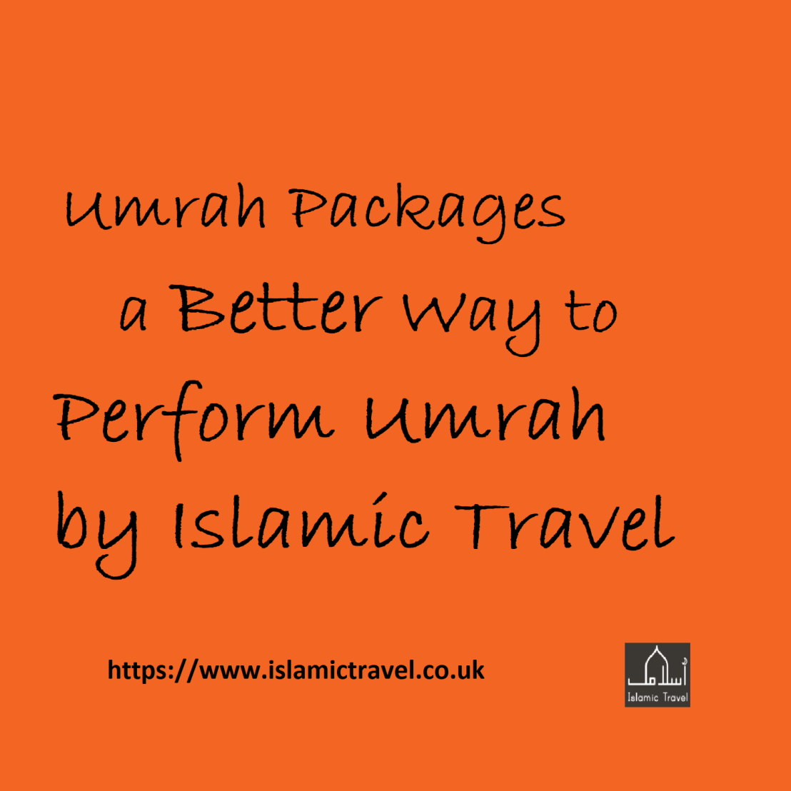 Umrah Packages a Better Way to Perform Umrah by Islamic Travel